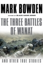 The Three Battles of Wanat  Cover