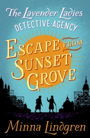 Escape from Sunset Grove (The Lavender Ladies Detective Agency #2) Cover