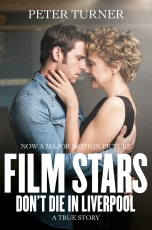 Film Stars Don't Die in Liverpool: A True Story Cover