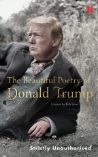 The Beautiful Poetry of Donald Trump Cover